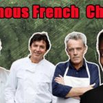10 Famous French Chefs.